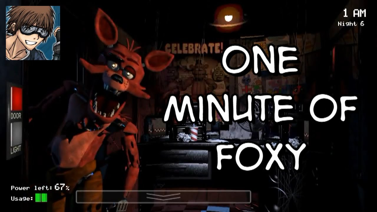 Five Nights At Freddy S One Minute Of Foxy Five Nights At