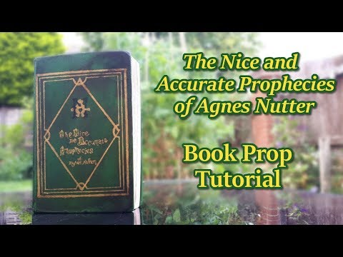 book-prop-tutorial-|-the-nice-and-accurate-prophecies-of-agnes-nutter