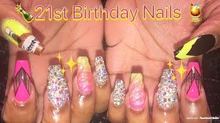 Acrylic Nails Design | 21st Birthday Nails