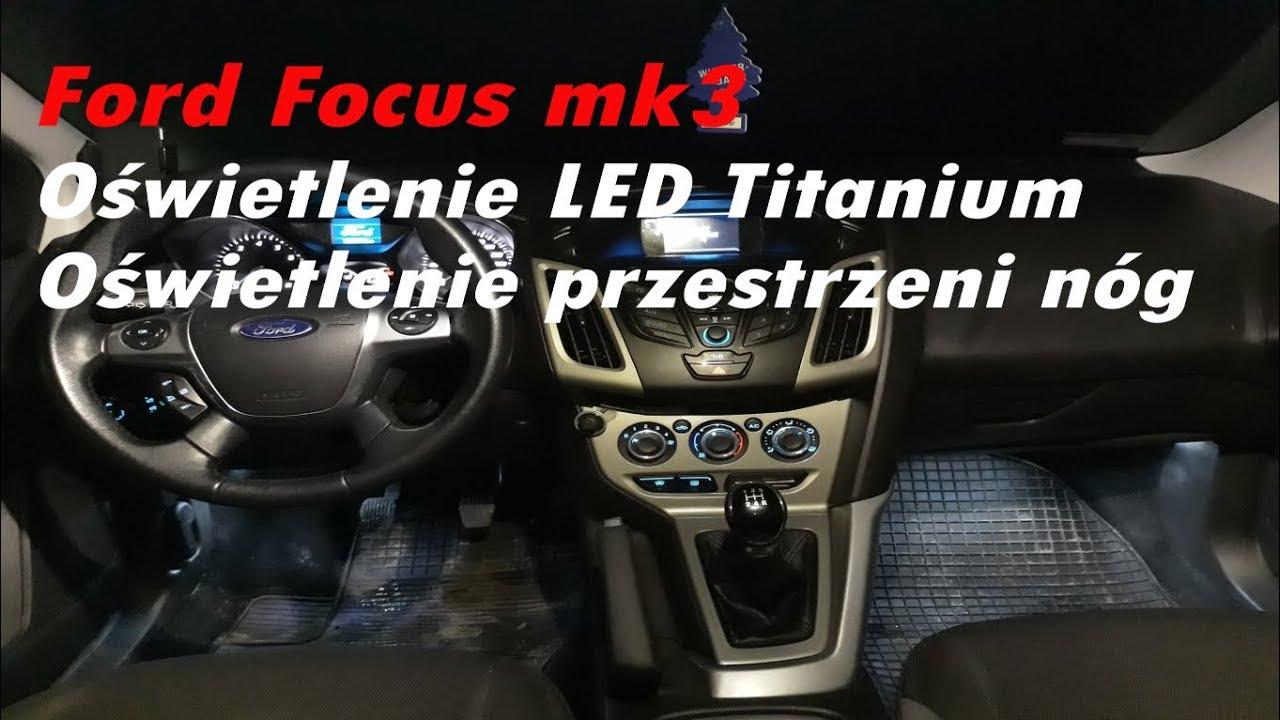 Ford Focus Mk3 Oświetlenie Kabiny Led Titanium W Bieda Trend