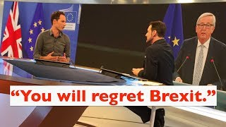 "To Britain: ""You will regret Brexit."""
