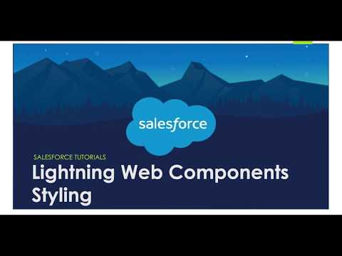 Lightning Web Components (LWC): Styling || Applying CSS In LWC || Salesforce