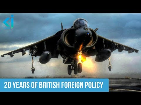 20 Years of British Foreign Policy