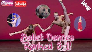 Ballet Dances On Dance Moms Ranked 8-1!!