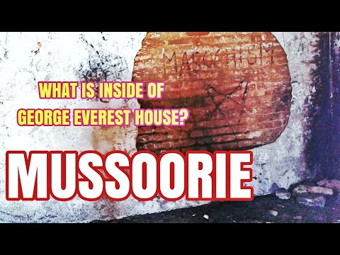 Shocking!! What is inside of George Everest House?