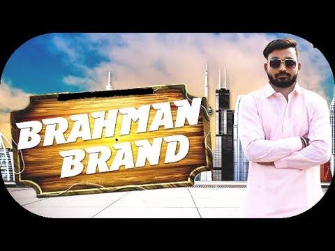 BRAHMAN BRAND    Pawan Brahman(official video)    NEW BRAHMAN SONG 2018   NEW HARYANVI SONG 2018
