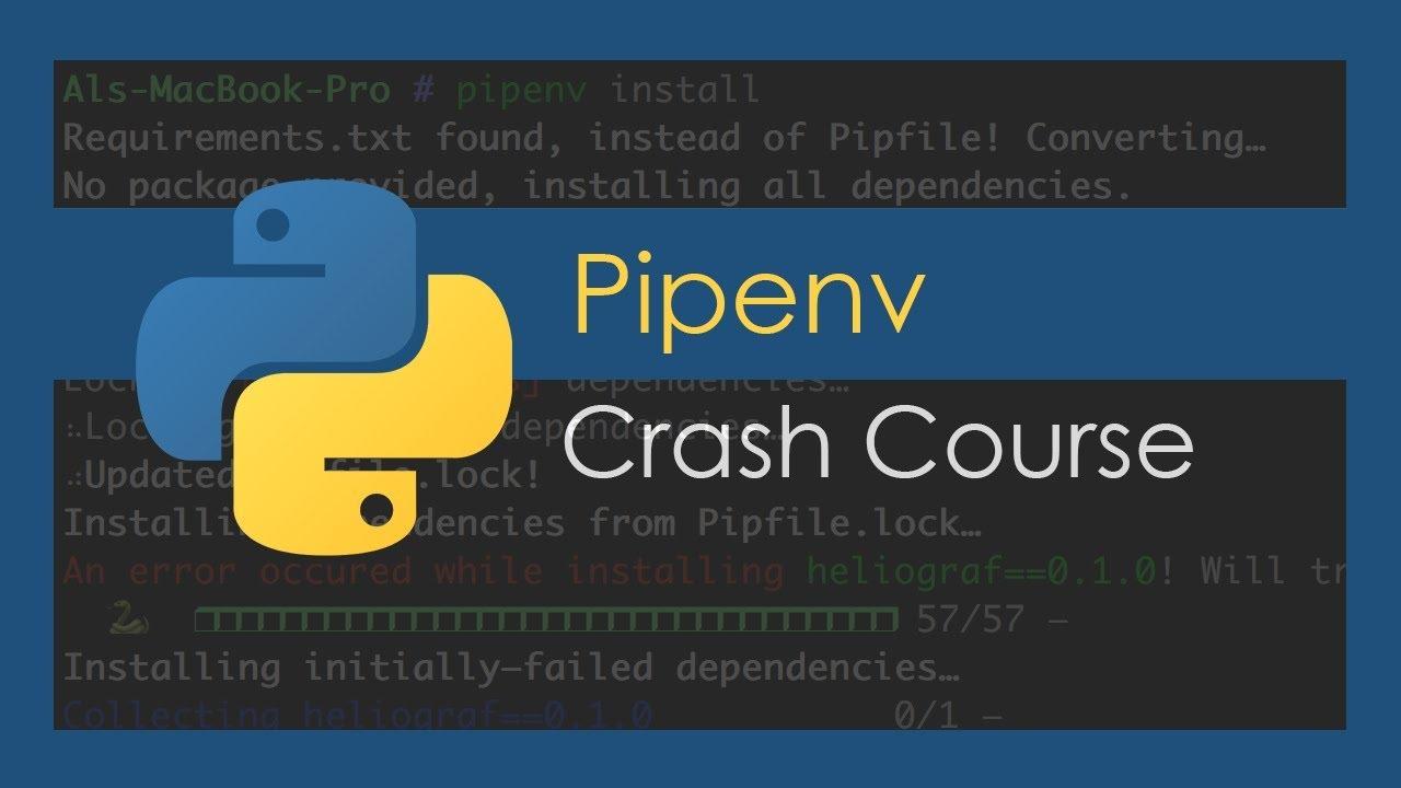 Pipenv Crash Course