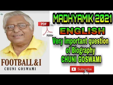 Biography of CHUNI GOSWAMI | Madhyamik writing skill of Biography 2021 | SD EDUCATIONAL