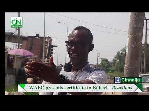 NIGERIANS REACT AS WAEC ISSUES BUHARI ATTESTATION CERTIFICATE