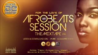 FOR The LOVE OF AFRO BEATS (Episode #4) by Anas Ezzaher