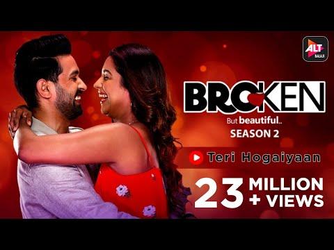 Teri Hogaiyaan Music Video Vishal Mishra Broken But