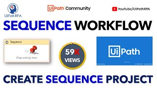 UiPath Sequence Basic Project|UiPath RPA Tutorial