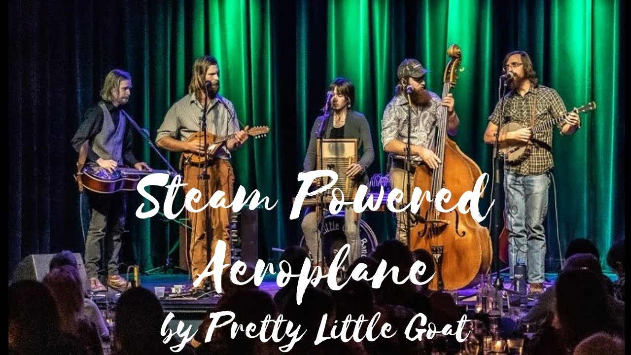 "Pretty Little Goat ""Steam Powered Aeroplane"" Live Concert Video --- Isis Music Hall Asheville, NC"