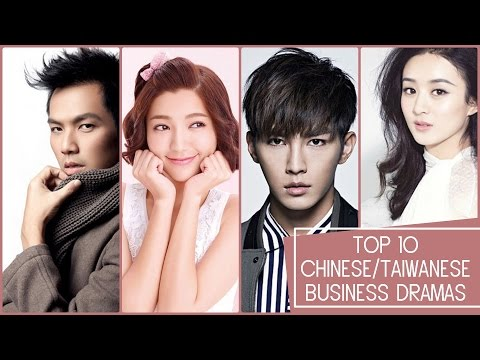 Top 10 Chinese/Taiwanese Business Dramas