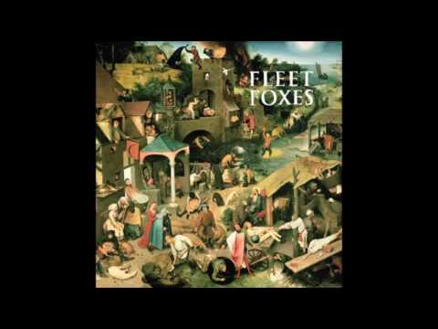 Fleet Foxes - Best Songs