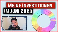 Meine Investitionen im Juni 2020 📊 1572 € investiert