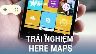 Vật Vờ| Trải nghiệm bản đồ Here Maps trên Windows 10 mobile