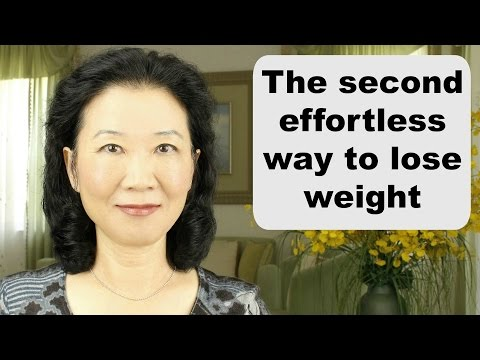 How to lose weight fast naturally and permanently without exercise and dieting: the second way