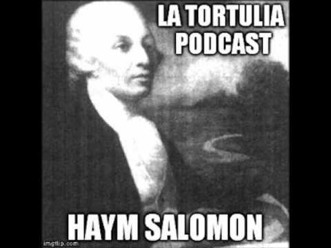 La Tortulia #64 – Haym Salomon