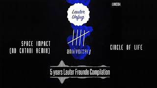 5 Years Lauter Unfug - Circle of Life, Carlo Whale - Space Impact (ND Catani Remix)