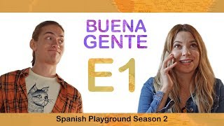 Spanish Shows for Learning Spanish Buena Gente S2 E1