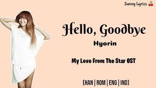 Hyorin - Hello, Goodbye  Han/rom/eng/indosub
