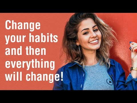 12 Healthy Habits That Will Change Your Life
