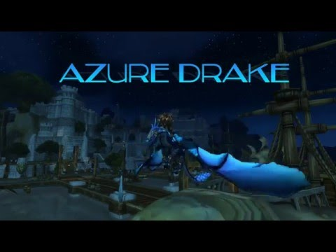Azure Drake tutorial/Guide WoW