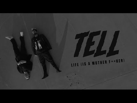 TELL (Mantra & Grey Ghost) - Life (Is A Mother F**ker) [Video]