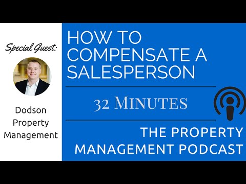How to Compensate a Salesperson for your Property Management Company | The Property Management Show