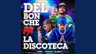 Del Bonche Pa la Discoteca