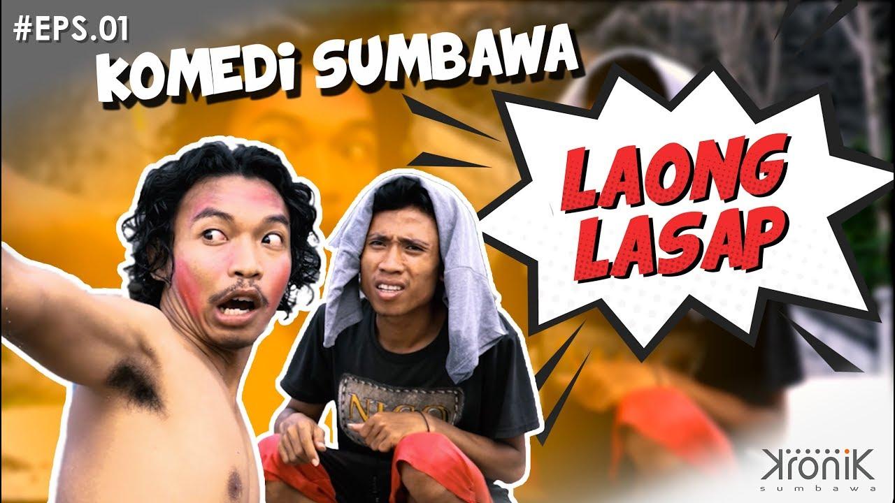 Comedy Sumbawa LAONG LASAP Episode 01 KAKAN PELECING