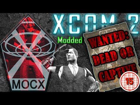HIDDEN SECRETS OF MOCX | XCOM 2: WOTC Highlights | Modded Beyond Reason