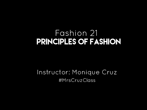 Welcome to Fashion 21 Principles of Fashion - Pasadena City College