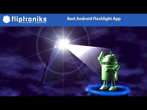 Best Android Flashlight App - Fliptroniks.com