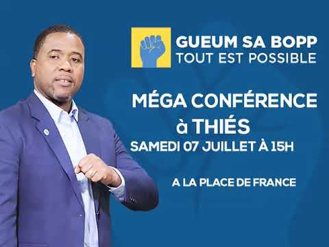 """Méga conférence du mouvement """"Gueum ceu bopp"""" de Bougane Gueye Dani Samedi 09 Juillet à Thies"""