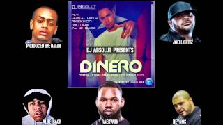 Dj Absolut - DInero  Ft. Joell Ortiz, Raekwon, Reynos, Albe Back Produced by DaLor