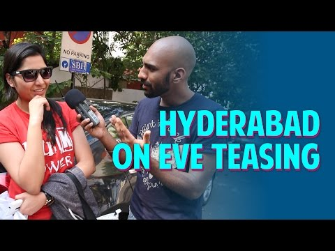 Hyderabad on Eve Teasing