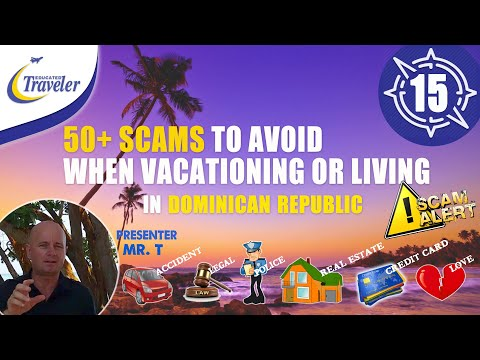 50+ Scams to Avoid in Dominican Republic Vacation and DR Living tips