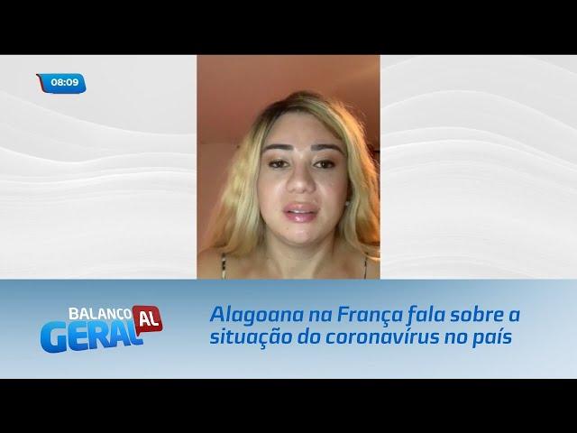 Alagoana na França fala sobre a situação do coronavírus no país