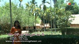 Bác Hồ một tình yêu bao la - Trần Trang Sao mai 2013