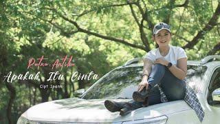 Download RATNA ANTIKA - APAKAH ITU CINTA (OFFICIAL VIDEO)