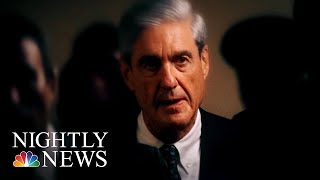 As The Russia Investigation Approaches Final Stages, What Has It Accomplished? | NBC Nightly News