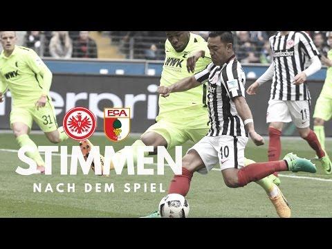 Eintracht vs. FC Augsburg   Stimmen nach dem Spiel