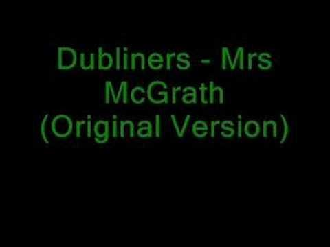 Mrs McGrath - Dubliners (Original version)