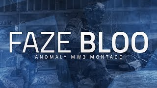 FaZe Bloo: ANOMALY - A MW3 Montage