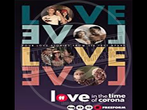 'LOVE IN THE TIME OF CORONA' REVIEW   #TFRPODCASTLIVE EP128   LORDLANDFILMS.COM