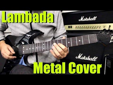 Kaoma - Lambada [Metal Cover]