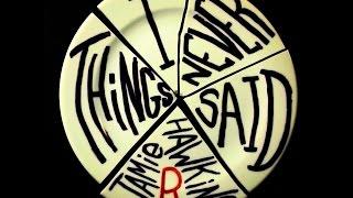 Things I Never Said - Jamie R Hawkins - Original Song