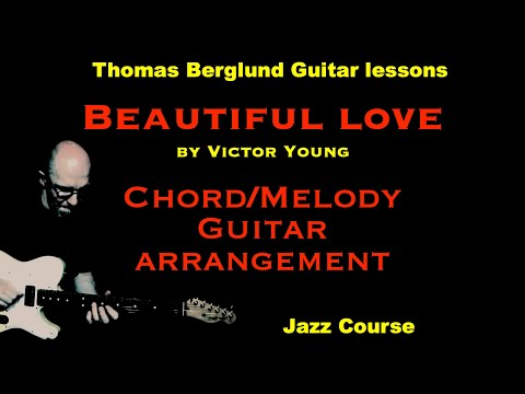 Beautiful love - Chord/Melody guitar arrangement - Jazz guitar